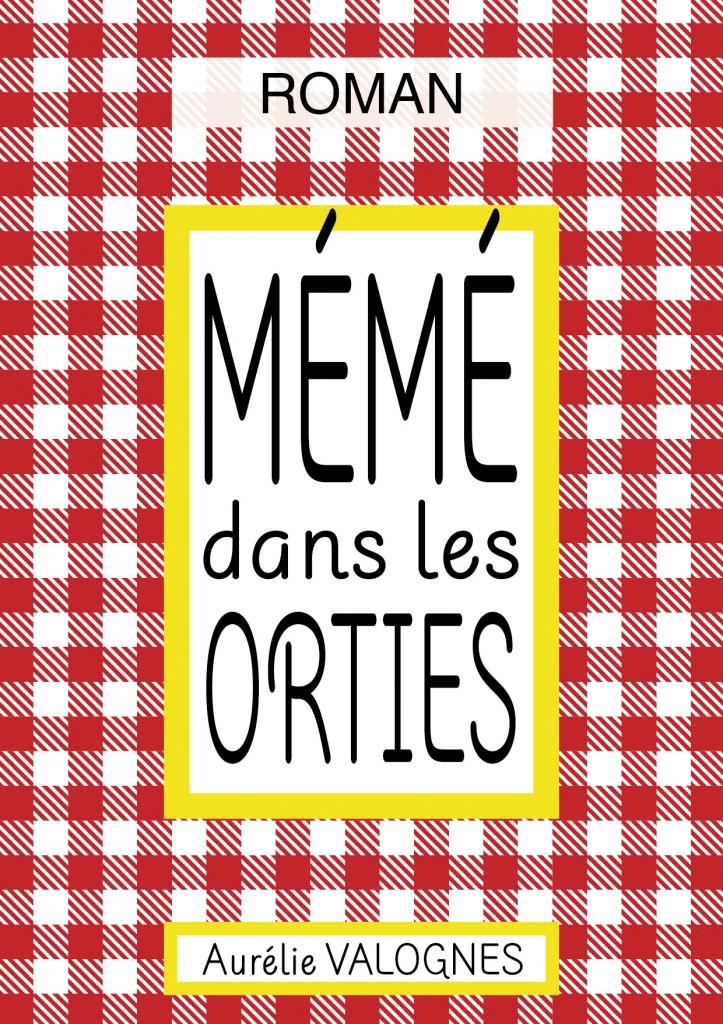 New Cover Meme dans les Orties