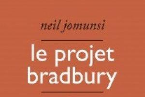 Interview de Neil Jomunsi, auteur du Projet Bradbury